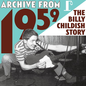 BILLY CHILDISH -- ARCHIVE FROM 1959 THE BILLY CHILDISH STORY LP