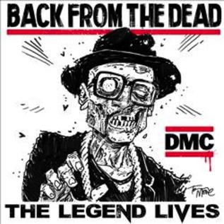 DMC - Back From The Dead: The Legend Lives LP