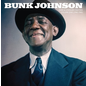 Bunk Johnson -- Rare And Unissued Masters Volume One (1943-1945) LP