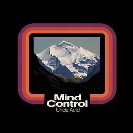 Uncle Acid -- Mind Control LP