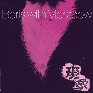 Boris With Merzbow -- Gensho Part 1 LP