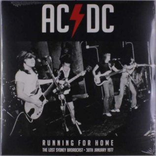 AC/DC -- Running for Home (The Lost Sydney Broadcast - 30th January 1977) LP