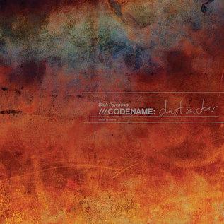 Bark Psychosis -- Codename: Dustsucker LP