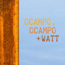 """Ocampo, Ocampo + Watt - Better Than a Dirtnap 7"""""""