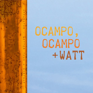 Ocampo, Ocampo + Watt - Better Than a Dirtnap 7""
