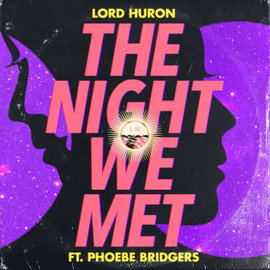 Lord Huron -- the Night We Met 7""