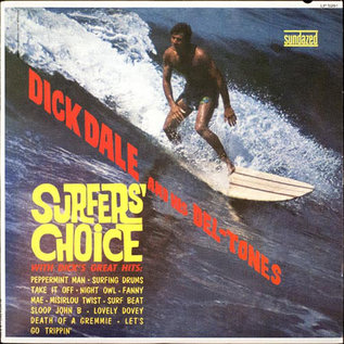 Dick Dale And His Del-Tones – Surfers' Choice LP