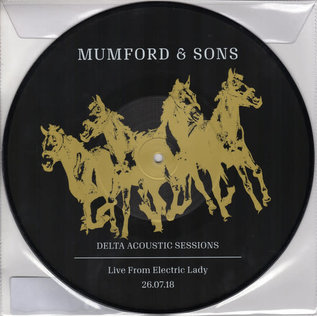 """Mumford & Sons – Delta Acoustic Sessions (Live From Electric Lady 26.07.18) 10"""" picture disc"""
