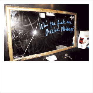 "Arctic Monkeys ‎– Who The Fuck Are Arctic Monkeys? 10"" vinyl"