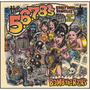 5.6.7.8's – Bomb The Rocks: Early Days Singles 1989 - 1996 LP