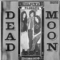 Dead Moon – Unknown Passage LP