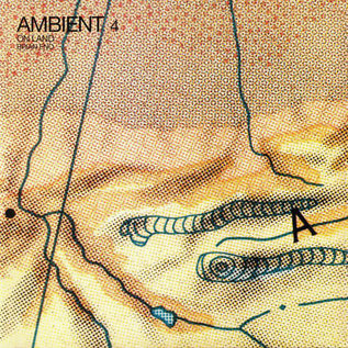 Brian Eno – Ambient 4 (On Land) LP