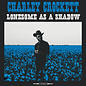 Charley Crockett ‎– Lonesome As a Shadow LP