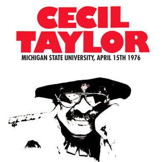 Cecil Taylor – Michigan State University - April 15th 1976 LP