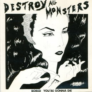 "Destroy All Monsters ‎– Bored / You're Gonna Die 7"" white vinyl"