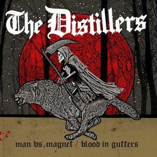"Distillers – Man Vs. Magnet / Blood In Gutters 7"""