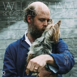 Will Oldham – Songs Of Love And Horror LP