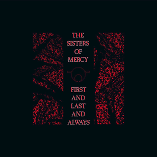 Sisters Of Mercy ‎– First And Last And Always LP box set 30th anniversary edition