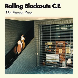 """Rolling Blackouts Coastal Fever -- The French Press EP 12"""" vinyl"""