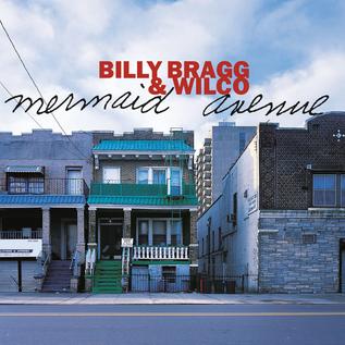 Billy Bragg & Wilco – Mermaid Avenue LP
