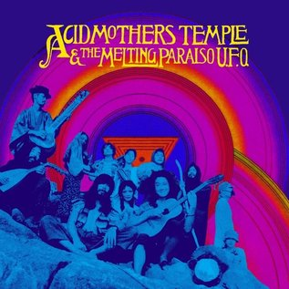 Acid Mothers Temple & The Melting Paraiso U.F.O. ‎– Acid Mothers Temple & The Melting Paraiso U.F.O. LP