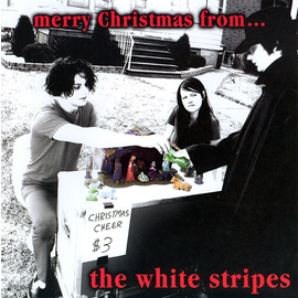 White Stripes ‎– Merry Christmas From... 7""