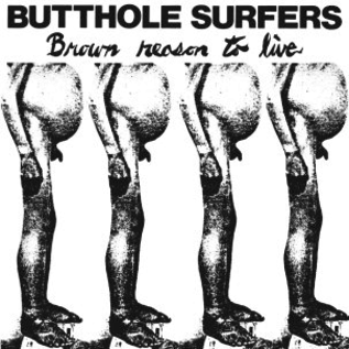 Butthole Surfers ‎– Brown Reason To Live LP
