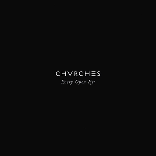 Chvrches -- Every Open Eye LP coke bottle clear vinyl
