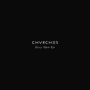 Chvrches -- Every Open Eye LP coke bottle clear vinyl