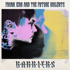Frank Iero And The Future Violents ‎– Barriers LP