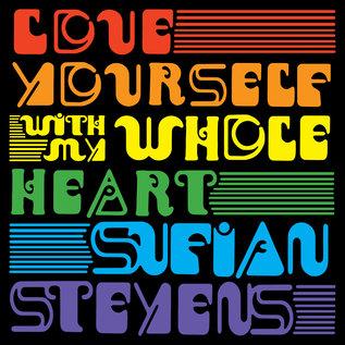 """Sufjan Stevens – Love Yourself / With My Whole Heart 7"""" random rainbow color"""