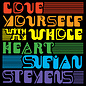 "Sufjan Stevens ‎– Love Yourself / With My Whole Heart 7"" random rainbow color"