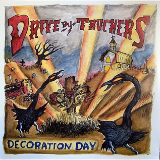 Drive-By Truckers – Decoration Day LP