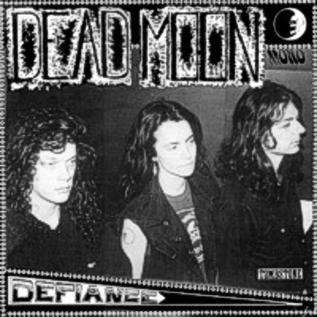 DEAD MOON -- DEFIANCE LP