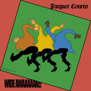 Parquet Courts -- Wide Awake! LP