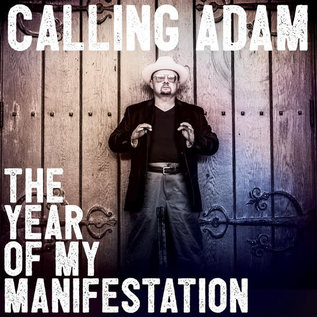 Calling Adam - The Year of My Manifestation LP