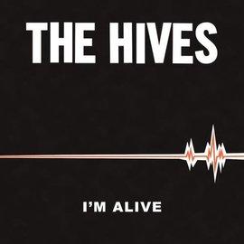 "Hives – I'm Alive / Good Samaritan 7"""