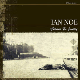 Ian Noe ‎– Between The Country