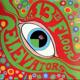13th Floor Elevators – The Psychedelic Sounds Of The 13th Floor Elevators LP