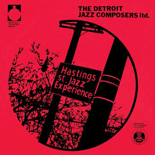 Hastings Street Jazz Experience ‎– Detroit Jazz Composers Ltd. LP