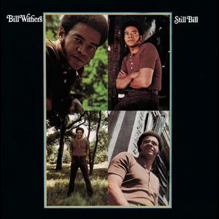 Bill Withers – Still Bill LP