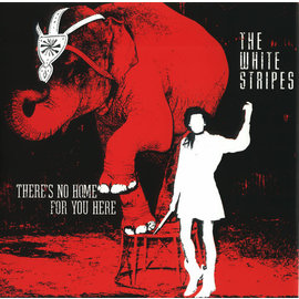 White Stripes -- There's No Home For You Here 7''