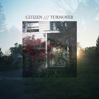 """Citizen / Turnover – Citizen / Turnover7"""""""