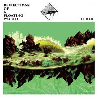 Elder -- Reflections Of A Floating World LP