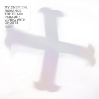 My Chemical Romance -- The Black Parade / Living With Ghosts LP