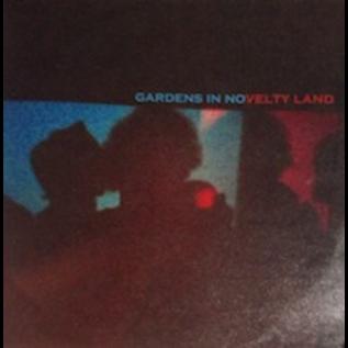 "GARDENS - IN NOVELTY LAND 7"""""