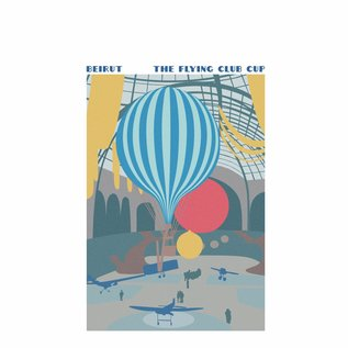 Beirut – The Flying Club Cup LP