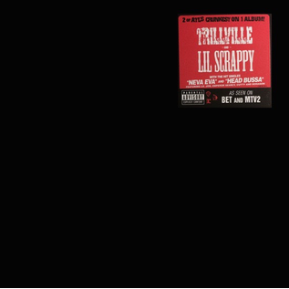 TRILLVILLE AND LIL SCRAPPY LP