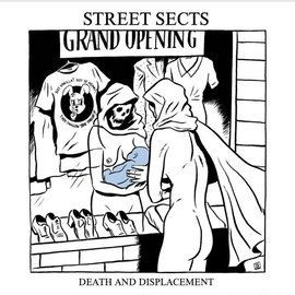 Street Sects ‎– Gentrification III: Death and Displacement 7""