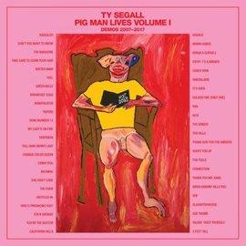 Ty Segall - Pig Man Lives Vol. 1 - Demos 2007-2017 LP